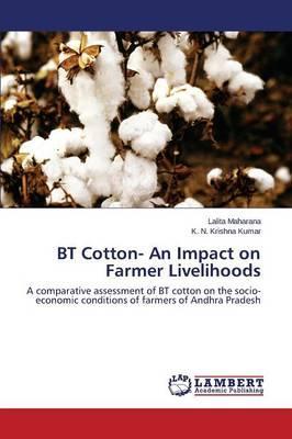 BT Cotton- An Impact on Farmer Livelihoods