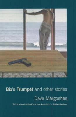 Bix's Trumpet and Other Stories