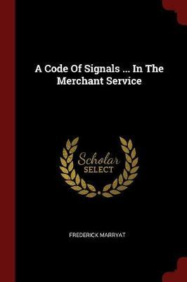 A Code of Signals ... in the Merchant Service