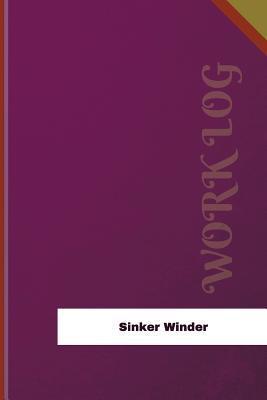 Sinker Winder Work Log