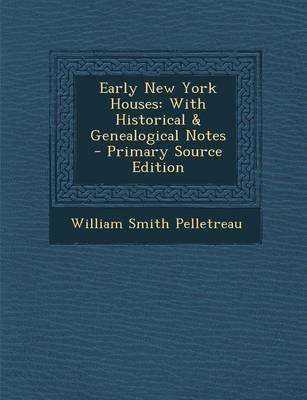 Early New York Houses