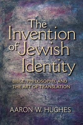 The Invention of Jewish Identity