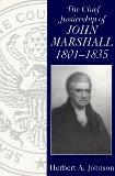 The chief justiceship of John Marshall, 1801-1835