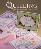 Quilling for Scrapbooks & Cards