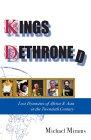 Kings Dethroned