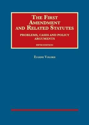 The First Amendment and Related Statutes