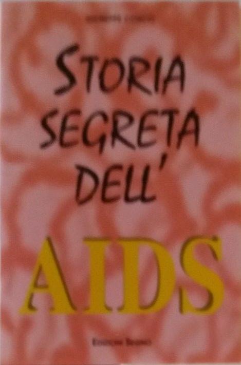 Storia segreta dell'Aids