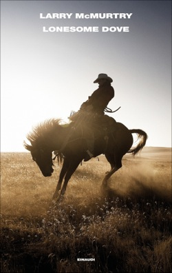 """Larry McMurtry: """"Lonesome Dove"""""""