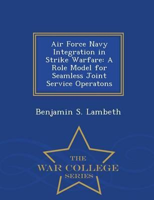 Air Force Navy Integration in Strike Warfare
