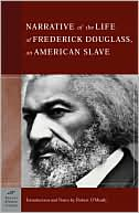 The Narrative of the Life of Frederick Douglass, An American Slave (Barnes & Noble C