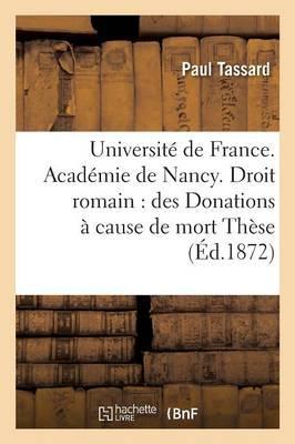 Université de France. Académie de Nancy. Droit Romain