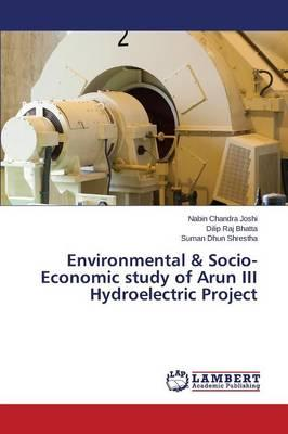 Environmental & Socio-Economic study of Arun III Hydroelectric Project