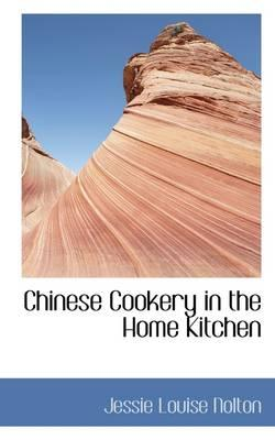 Chinese Cookery in the Home Kitchen