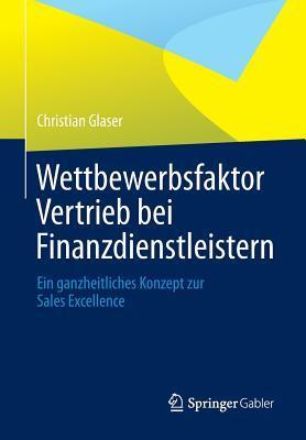 Wettbewerbsfaktor Vertrieb Bei Finanzdienstleistern
