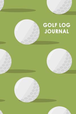 Golf Log Journal