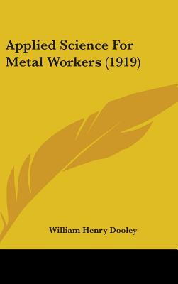 Applied Science for Metal Workers (1919)