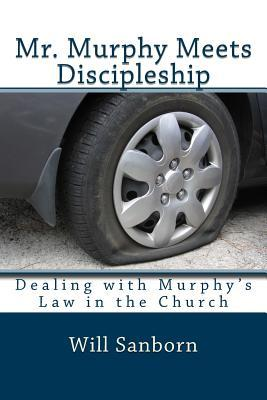 Mr. Murphy Meets Discipleship