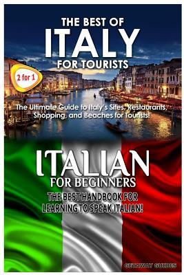 The Best of Italy for Tourists & Italian for Beginners