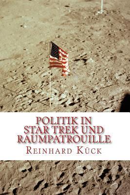 Politik in Star Trek Und Raumpatrouille