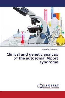 Clinical and genetic analysis of the autosomal Alport syndrome
