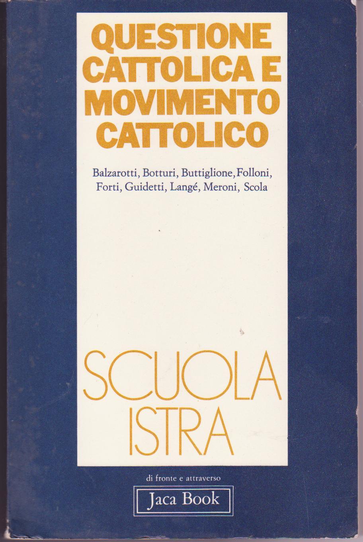 Questione cattolica e movimento cattolico