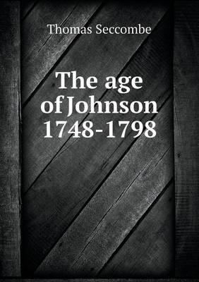 The Age of Johnson 1748-1798