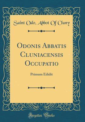 Odonis Abbatis Cluniacensis Occupatio