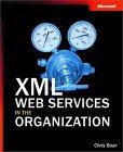 XML Web Services in the Organization