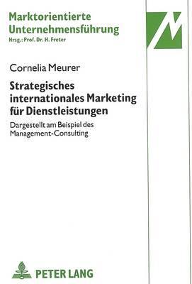 Strategisches internationales Marketing für Dienstleistungen