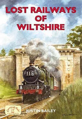 Lost Railways of Wiltshire