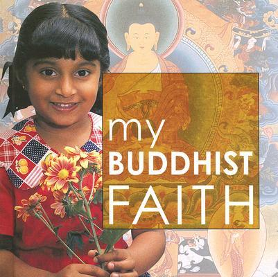 My Buddhist Faith