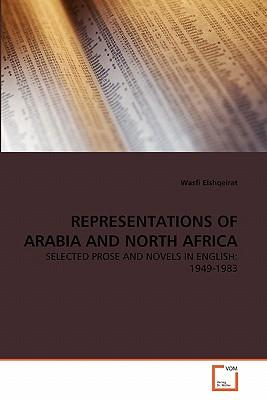 REPRESENTATIONS OF ARABIA AND NORTH AFRICA