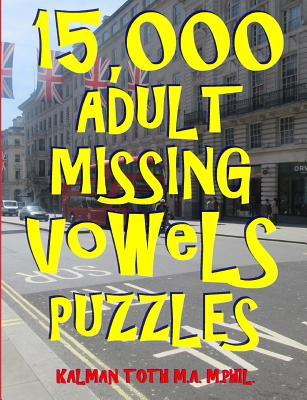 15,000 Adult Missing Vowels Puzzles