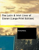 The Latin and Irish Lives of Ciaran