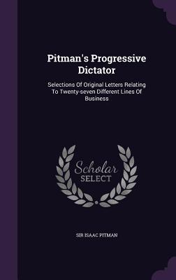 Pitman's Progressive Dictator