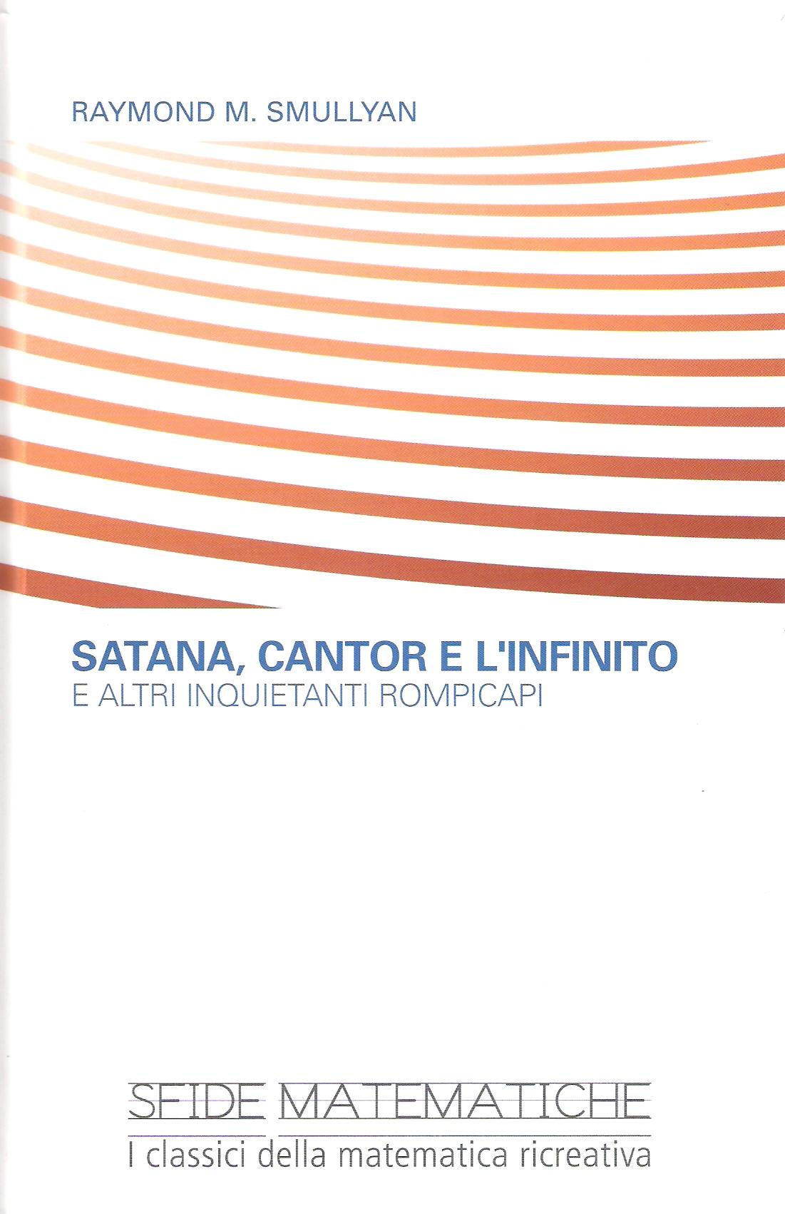 Satana, Cantor e l'infinito e altri inquietanti rompicapi