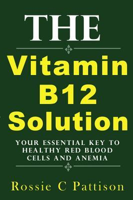 The Vitamin B12 Solution
