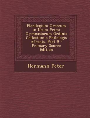 Florilegium Graecum in Usum Primi Gymnasiorum Ordinis Collectum a Philologis Afranis, Part 9