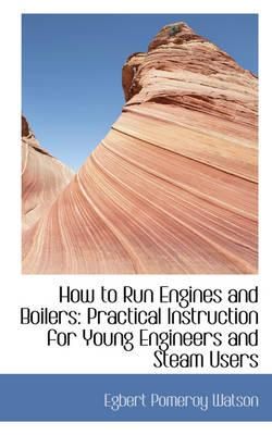 How to Run Engines a...
