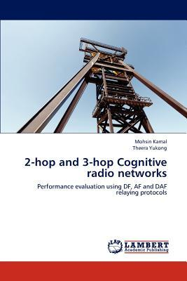 2-hop and 3-hop Cognitive radio networks