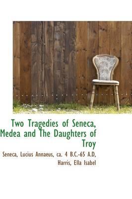 Two Tragedies of Sen...
