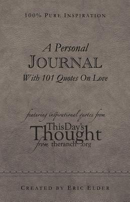 A Personal Journal With 101 Quotes On Love