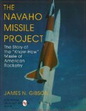 The Navajo Missile Project