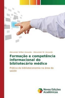Formação e competência informacional do bibliotecário médico