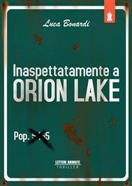 Inaspettatamente a Orion Lake