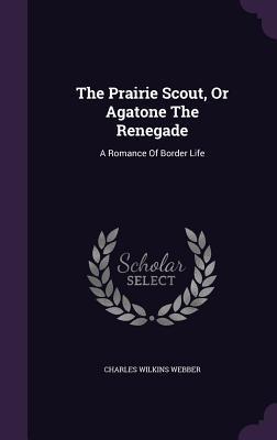 The Prairie Scout, o...