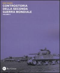 Controstoria della seconda guerra mondiale