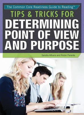 Tips & Tricks for Determining Point of View and Purpose