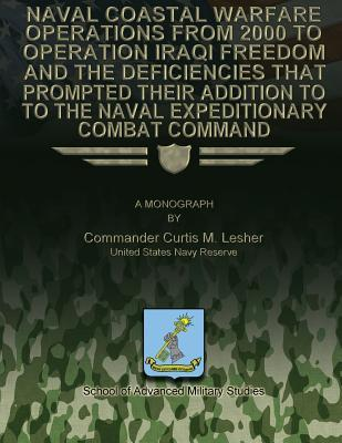 Naval Coastal Warfare Operations from 2000 to Operation Iraqi Freedom