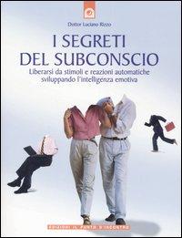 I segreti del subconscio